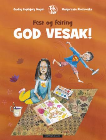 """""""God vesak!"""" av Gudny Ingebjørg Hagen"""