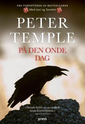 """""""På den onde dag"""" av Peter Temple"""