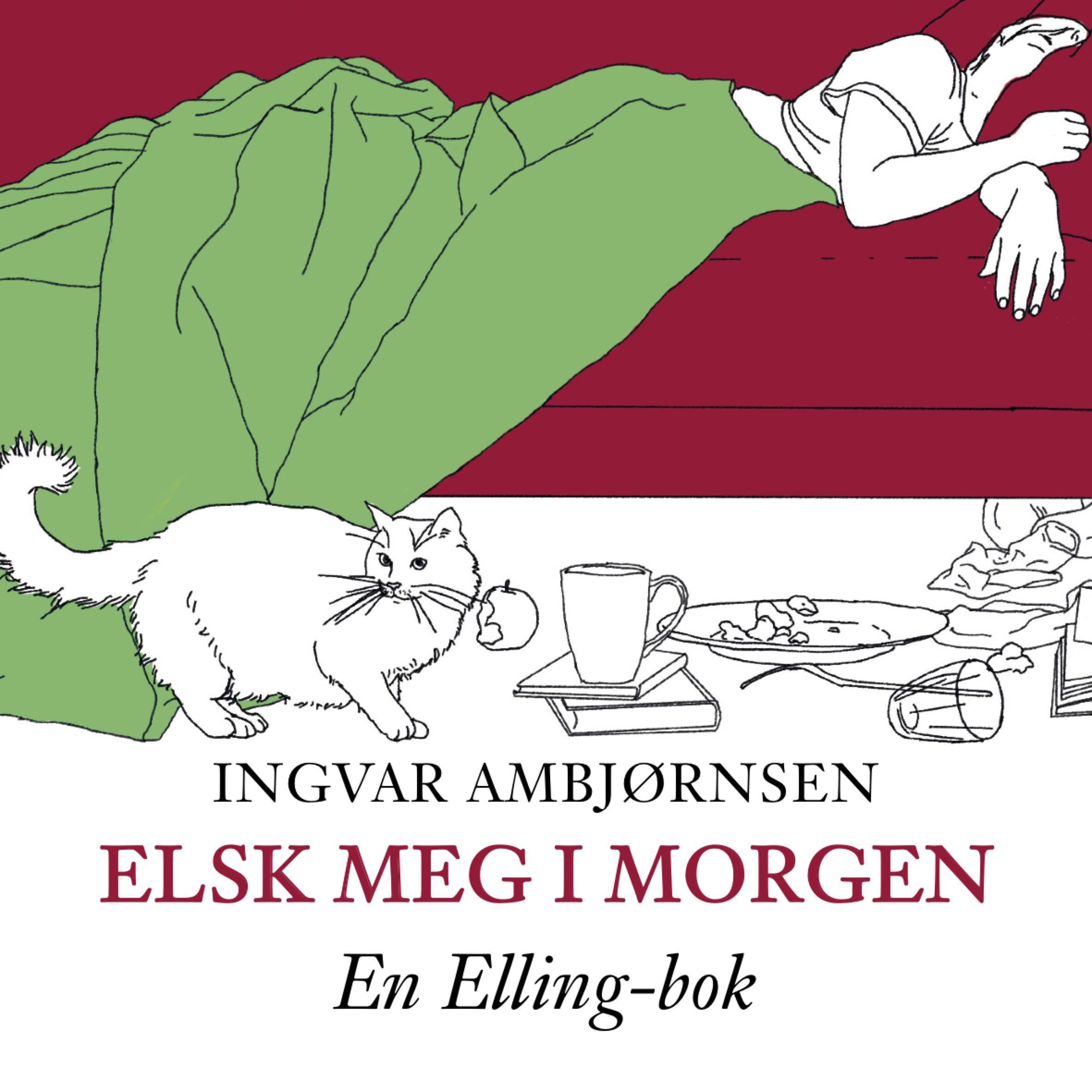 """""""Elsk meg i morgen"""" av Ingvar Ambjørnsen"""
