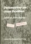 """""""Dokumentene om Jesus Davidsen fra det private arkiv på kontoret til øverstepresten Kaifas"""" av Stuart Jackman"""
