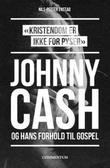 """""""""""Kristendom er ikke for pyser"""" Johnny Cash og hans forhold til gospel"""" av Nils-Petter Enstad"""