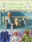 """""""Strikk koselige klær til dukken"""" av Målfrid Gausel"""