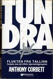 """""""Tundra - flukten fra Tallinn. Sovjets svar på USA's stjernekrigprogram"""" av Anthony Corbett"""