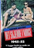 """""""Det skjedde i Norge. Bd. 1 - den varme freden - den kalde krigen : 1945-52"""" av Yngvar Ustvedt"""
