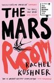 """""""The Mars room"""" av Rachel Kushner"""