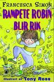 """""""Rampete Robin blir rik"""" av Francesca Simon"""
