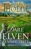 """""""Bare elven renner fritt - Galway-krøniken"""" av Bodie Thoene"""