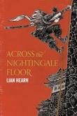 """Across the nightingale floor"" av Lian Hearn"