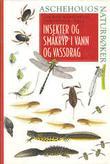 """""""Insekter og småkryp i vann og vassdrag"""" av Jan Emil Raastad"""