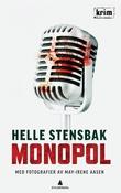 """""""Monopol - kriminalroman"""" av Helle Stensbak"""