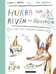 """""""Hurra for Reven og Grisungen"""" av Bjørn F. Rørvik"""