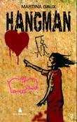"""""""Hangman"""" av Martina Gaux"""