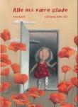 """""""Alle må være glade"""" av Ann Kavli"""