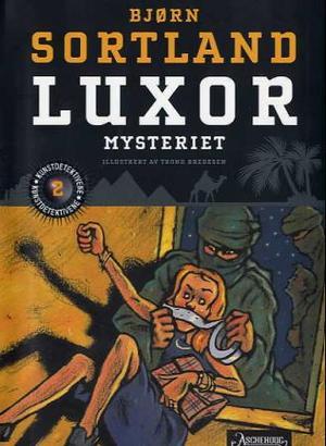 """Luxor-mysteriet"" av Bjørn Sortland"