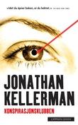 """""""Konspirasjonsklubben"""" av Jonathan Kellerman"""