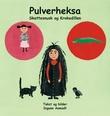 """""""Pulverheksa"""" av Ingunn Aamodt"""