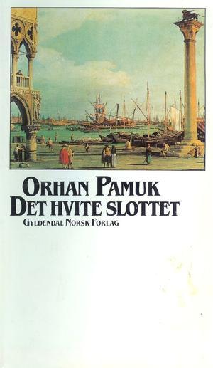 """""""Det hvite slottet"""" av Orhan Pamuk"""