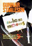 """""""Dumbo og Maskefjes"""" av Gunnar Staalesen"""