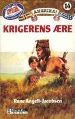 """""""Krigerens ære"""" av Rune Angell-Jacobsen"""
