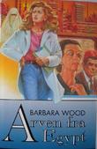 """""""Arven fra Egypt"""" av Barbara Wood"""