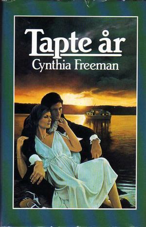 """""""Tapte år"""" av Cynthia Freeman"""