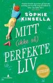 """""""Mitt (ikke så) perfekte liv"""" av Sophie Kinsella"""