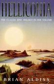 """The Helliconia Trilogy"" av Brian W. Aldiss"