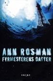 """""""Fyrmesterens datter"""" av Ann Rosman"""