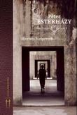 """""""Hjertets hjelpeverb - innføring i skjønnlitteraturen"""" av Péter Esterházy"""
