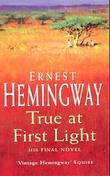 """""""True at first light"""" av Ernest Hemingway"""