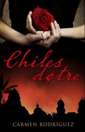"""Chiles døtre - roman"" av Carmen Laura Rodríguez"