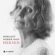 """""""Heksen - opptegnelser fra en fjern fortid"""" av Bergljot Hobæk Haff"""