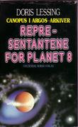"""Representantene for Planet 8"" av Doris Lessing"