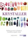 """""""Krystaller"""" av Hazel Raven"""