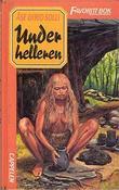 """""""Under helleren"""" av Åse Gyrid Solli"""