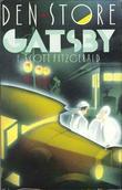 """""""Den store Gatsby"""" av Francis Scott Fitzgerald"""