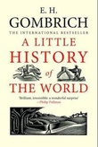 """A little history of the world"" av Ernst H. Gombrich"