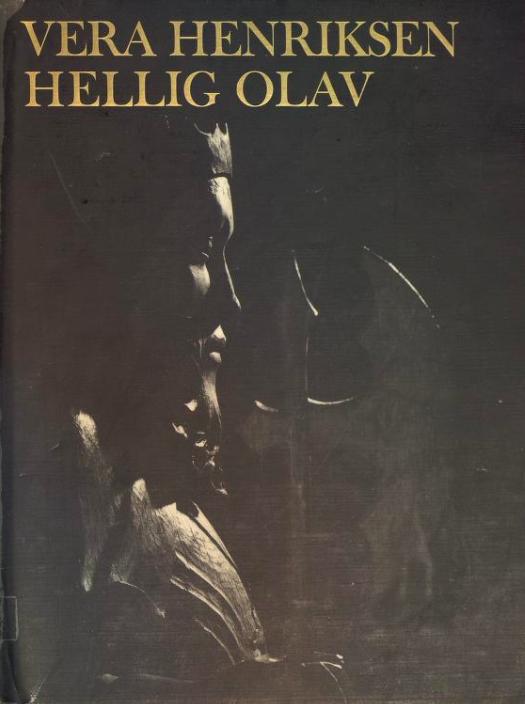 """""""Hellig Olav - historien om vår nasjonalhelgen"""" av Vera Henriksen"""