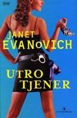 """""""Utro tjener"""" av Janet Evanovich"""