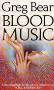 """""""Blood music"""" av Greg Bear"""