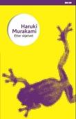 """""""Etter skjelvet"""" av Haruki Murakami"""