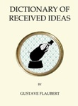 """The dictionary of received ideas"" av Gustave Flaubert"