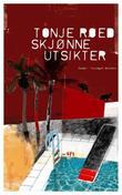 """""""Skjønne utsikter - roman"""" av Tonje Røed"""