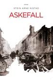"""Askefall roman"" av Stein Arne Nistad"