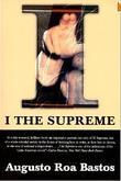"""I the Supreme"" av Augusto Roa Bastos"