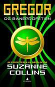 """Gregor og Baneprofetien"" av Suzanne Collins"