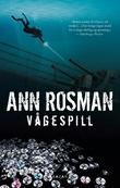 """""""Vågespill"""" av Ann Rosman"""
