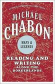 """Maps and legends"" av Michael Chabon"
