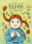 """""""Tellevers om tusen ting"""" av Anne-Lise Gjerdrum"""