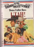 """""""Utah!"""" av Dana Fuller Ross"""